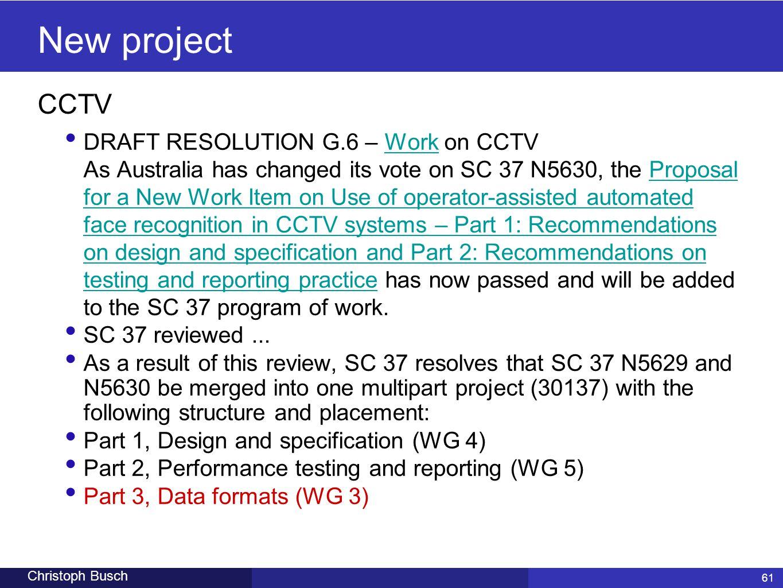 New project CCTV.