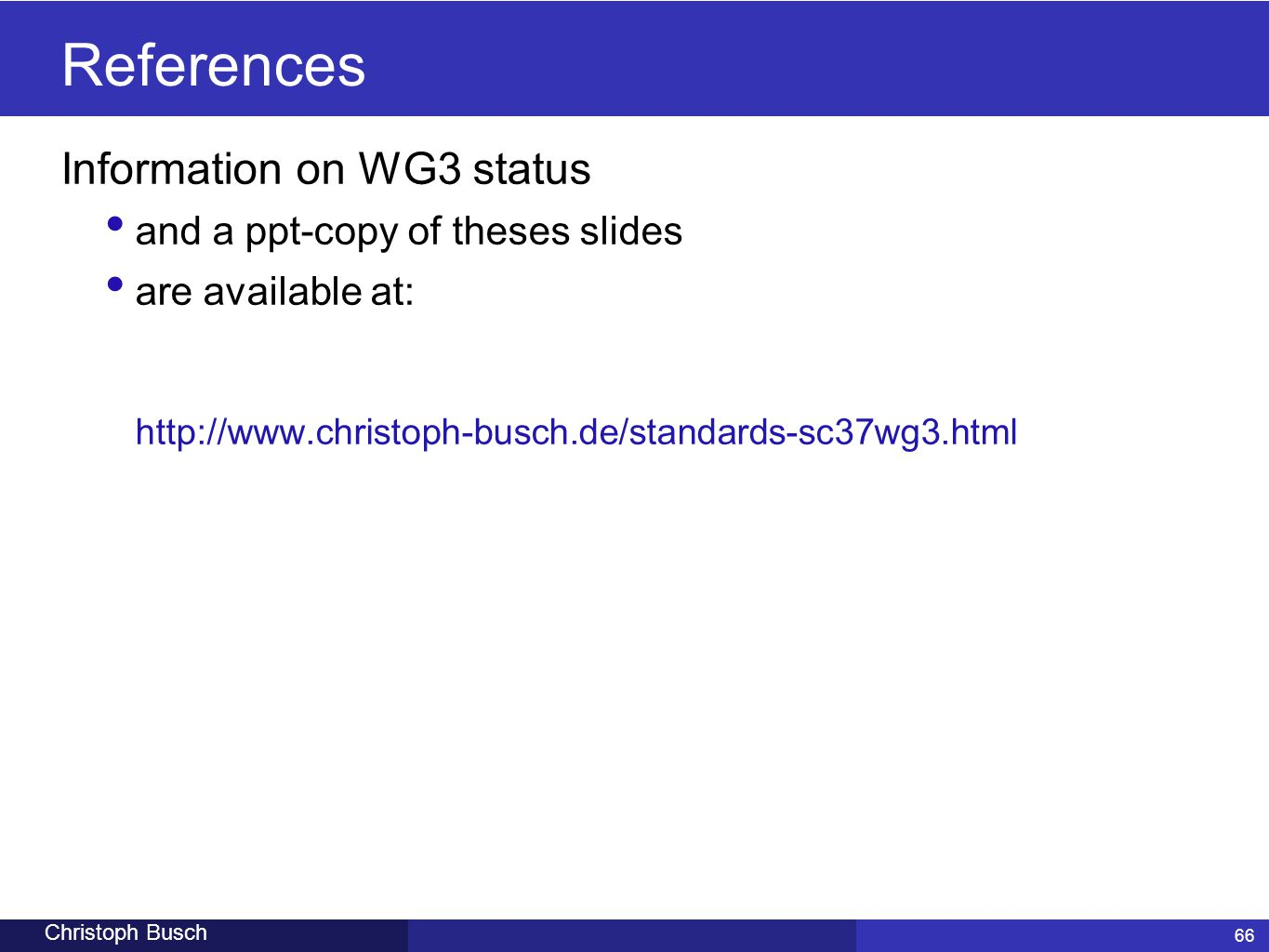 References Information on WG3 status and a ppt-copy of theses slides