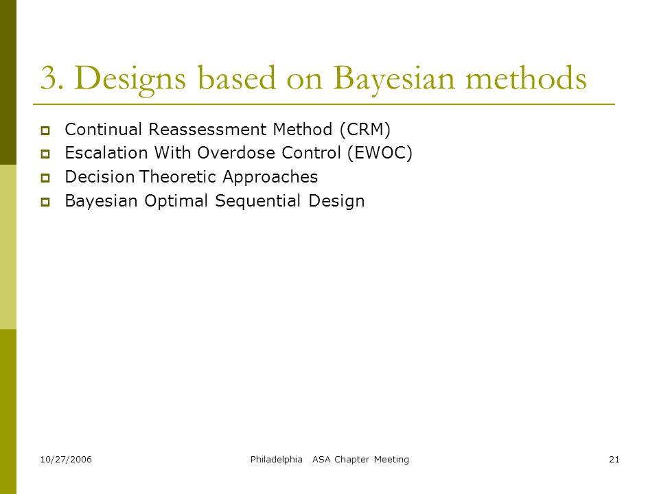 3. Designs based on Bayesian methods