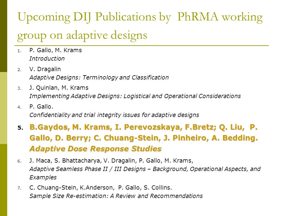 Upcoming DIJ Publications by PhRMA working group on adaptive designs