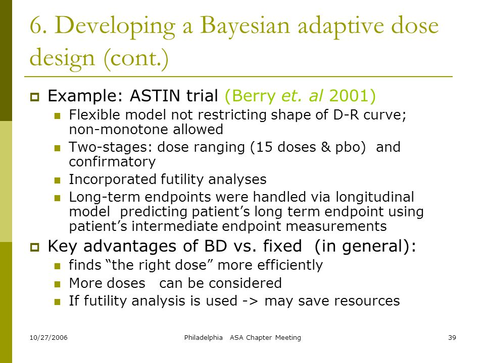 6. Developing a Bayesian adaptive dose design (cont.)