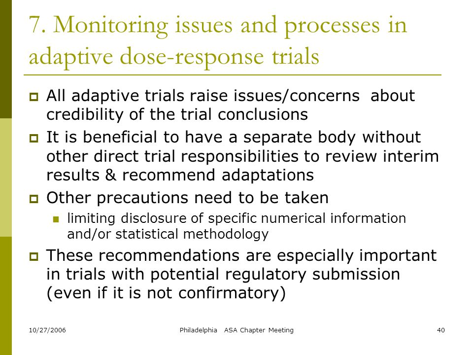 7. Monitoring issues and processes in adaptive dose-response trials