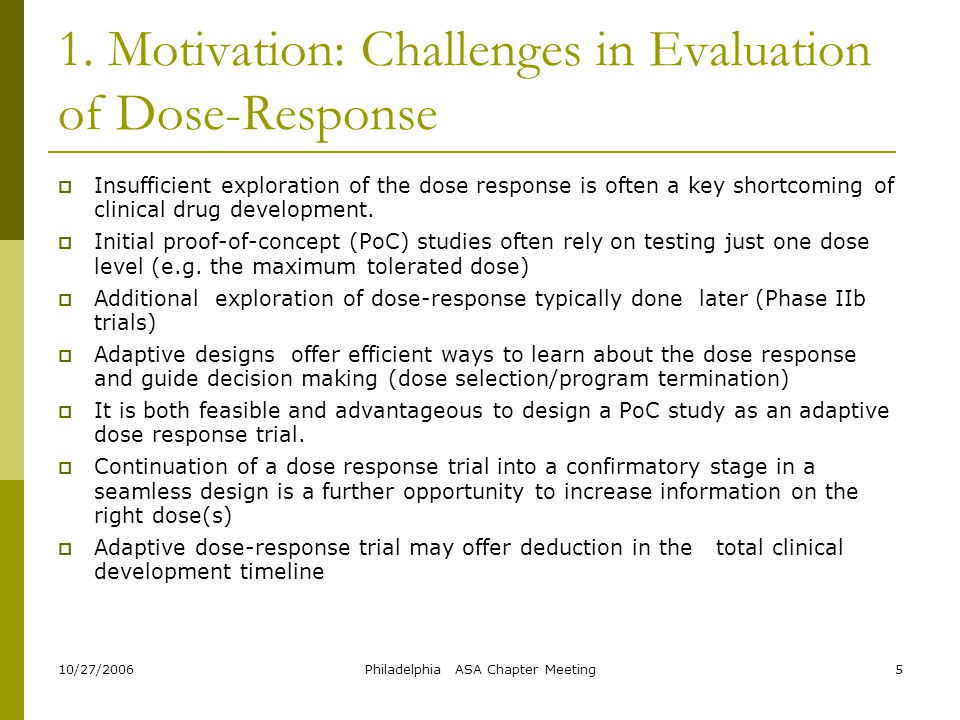 1. Motivation: Challenges in Evaluation of Dose-Response
