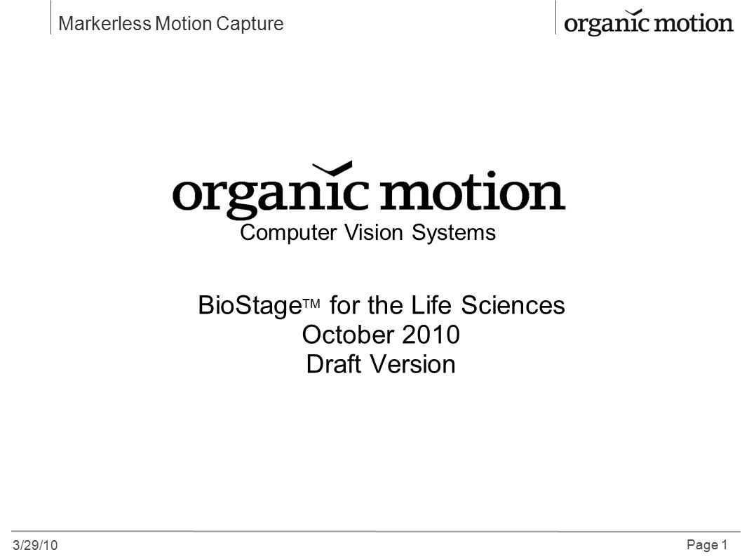 BioStageTM for the Life Sciences October 2010 Draft Version
