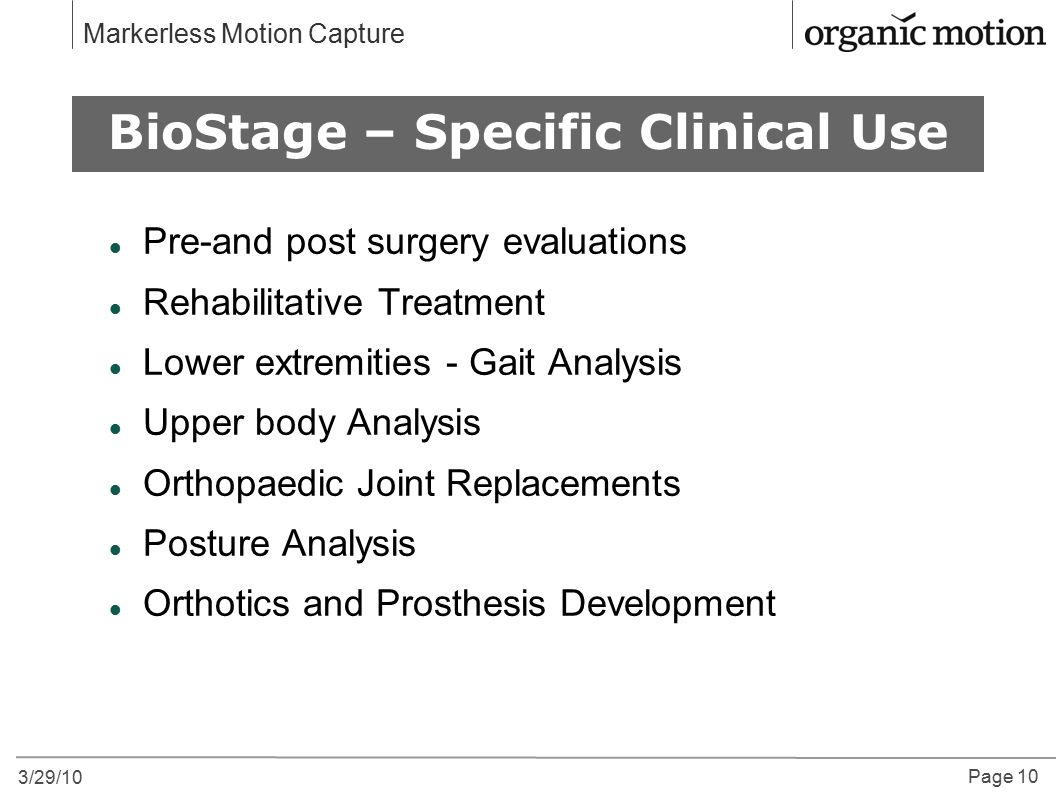 BioStage – Specific Clinical Use
