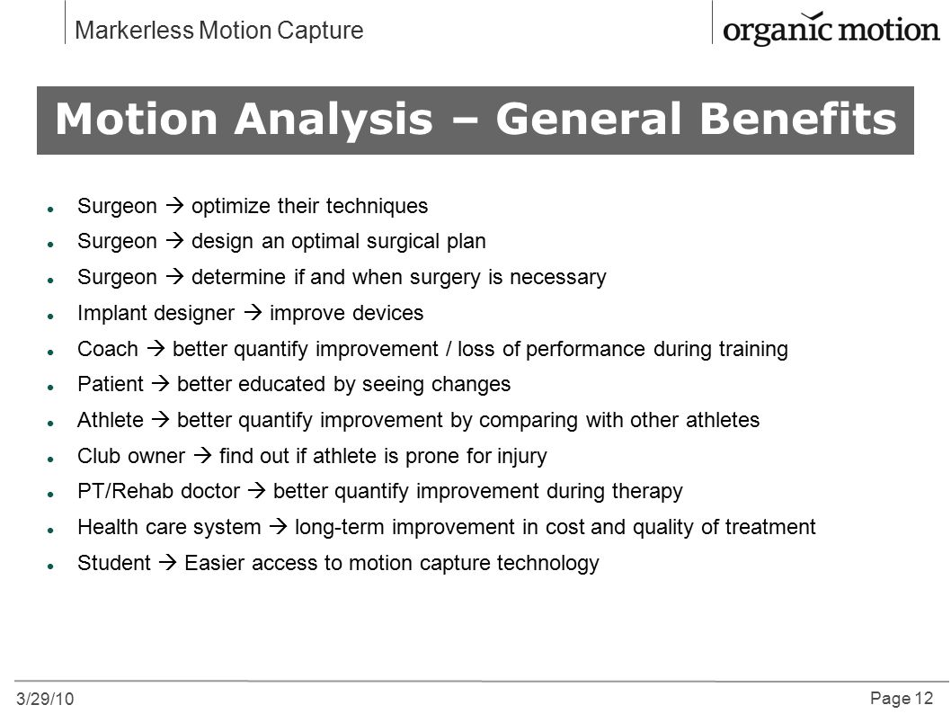 Motion Analysis – General Benefits
