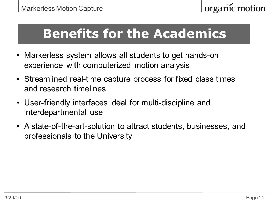 Benefits for the Academics