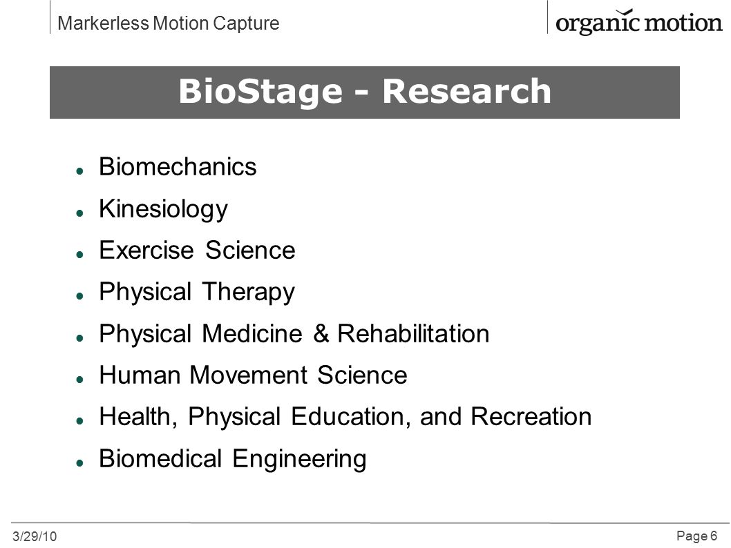 Why Motion Capture BioStage - Research Biomechanics Kinesiology
