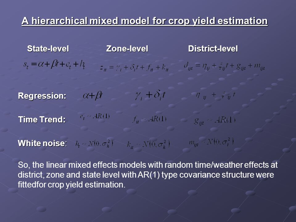 A hierarchical mixed model for crop yield estimation