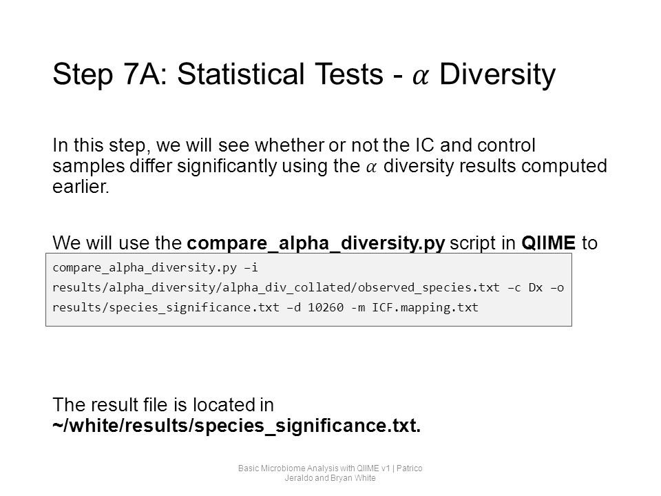 Step 7A: Statistical Tests - 𝛼 Diversity