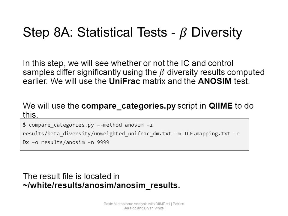 Step 8A: Statistical Tests - 𝛽 Diversity