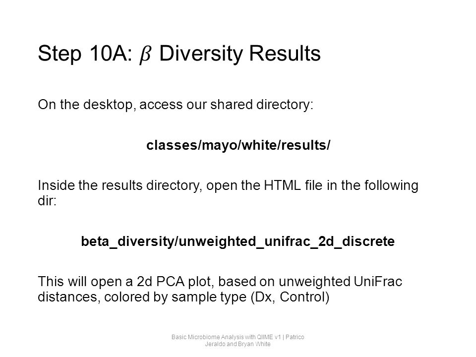 Step 10A: 𝛽 Diversity Results
