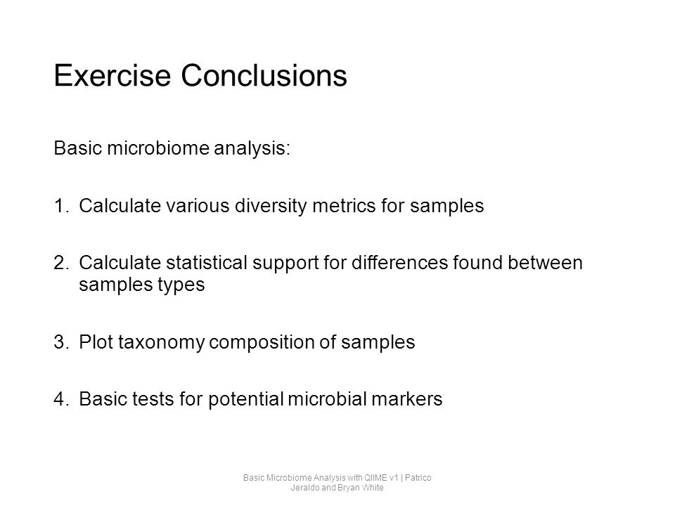 Exercise Conclusions Basic microbiome analysis: