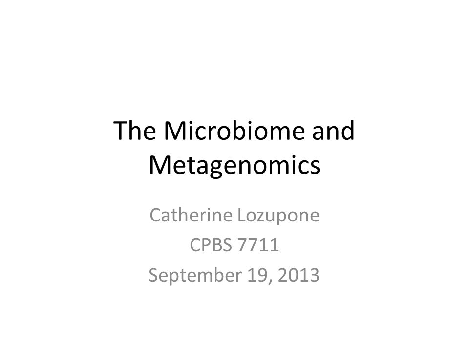 The Microbiome and Metagenomics