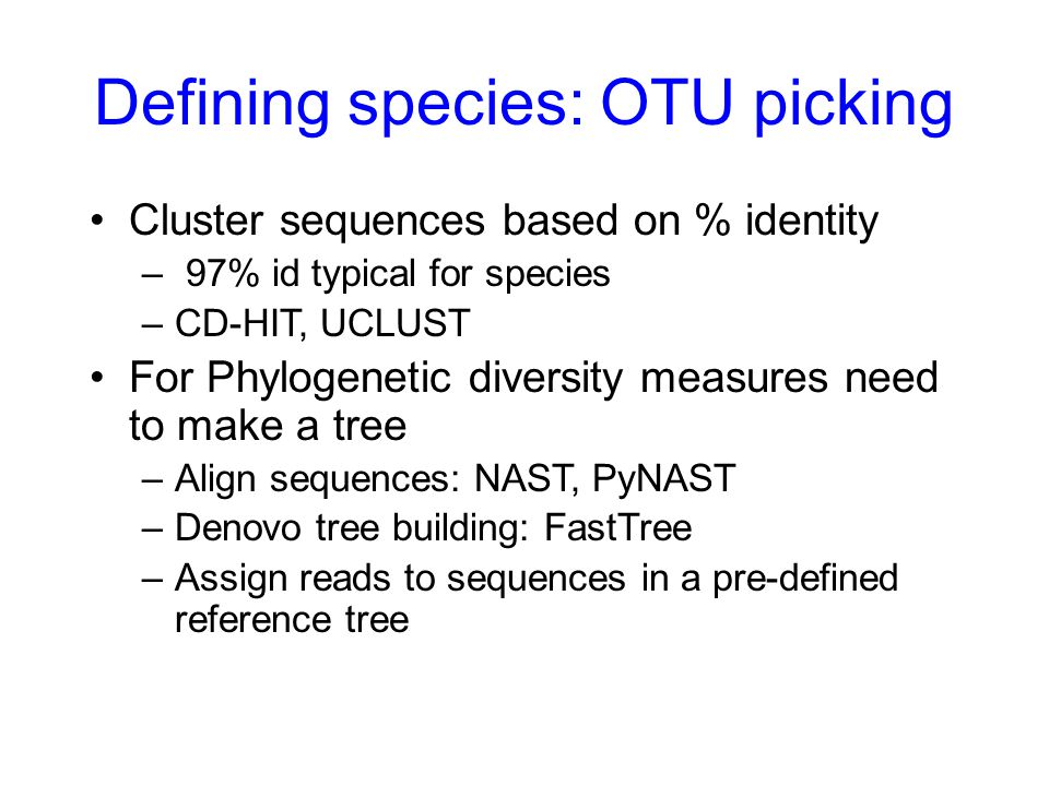 Defining species: OTU picking