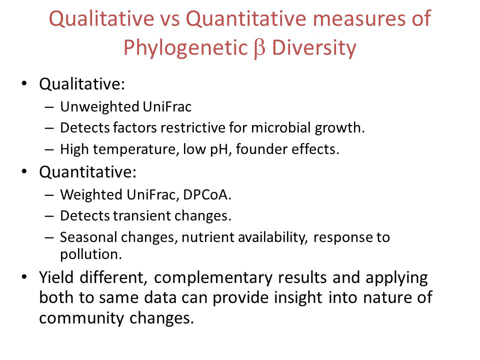 Qualitative vs Quantitative measures of Phylogenetic  Diversity