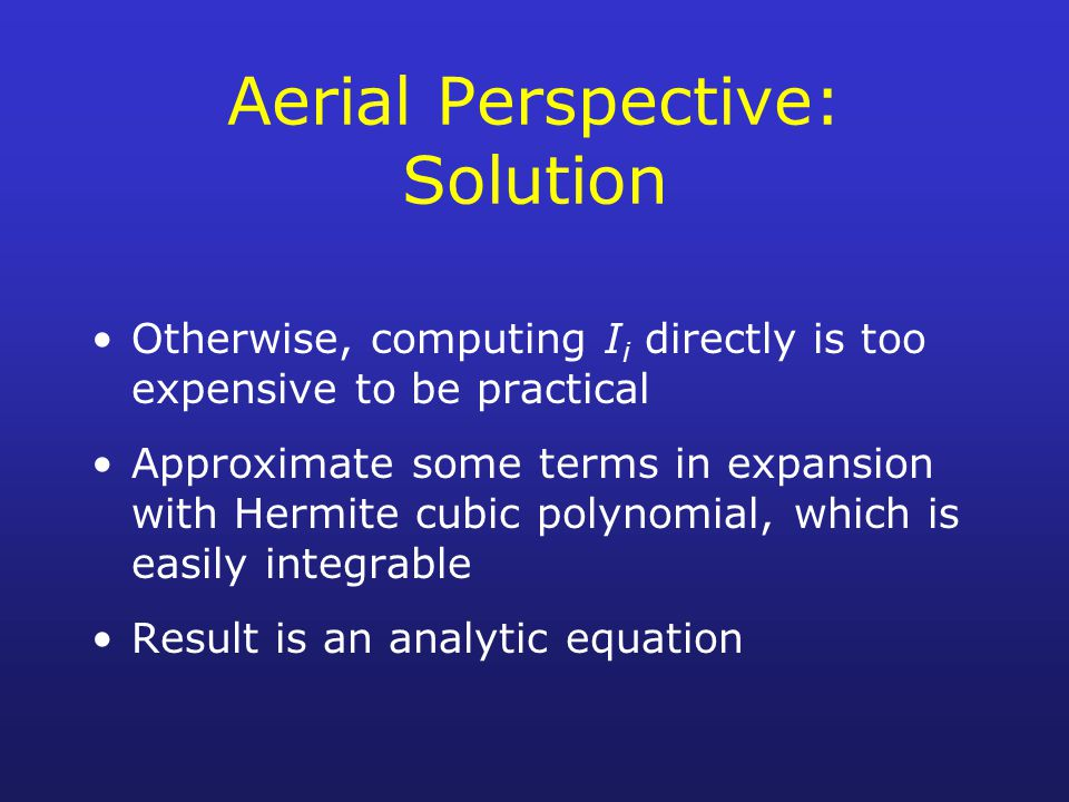 Aerial Perspective: Solution