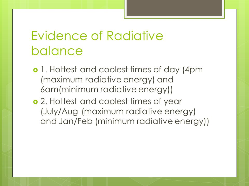 Evidence of Radiative balance