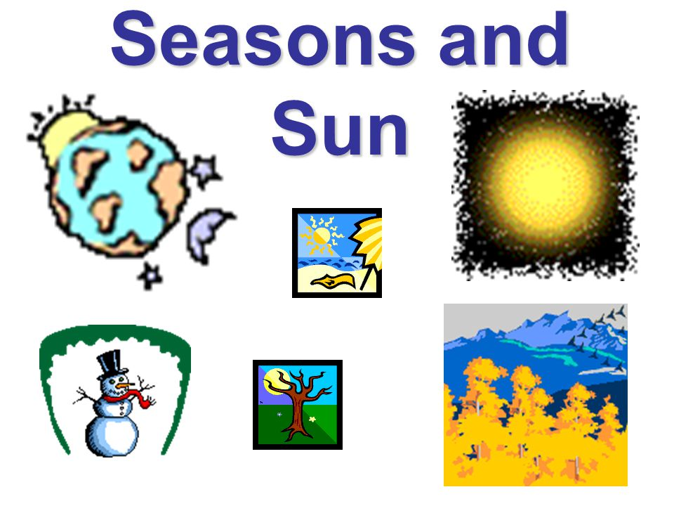 Seasons and Sun