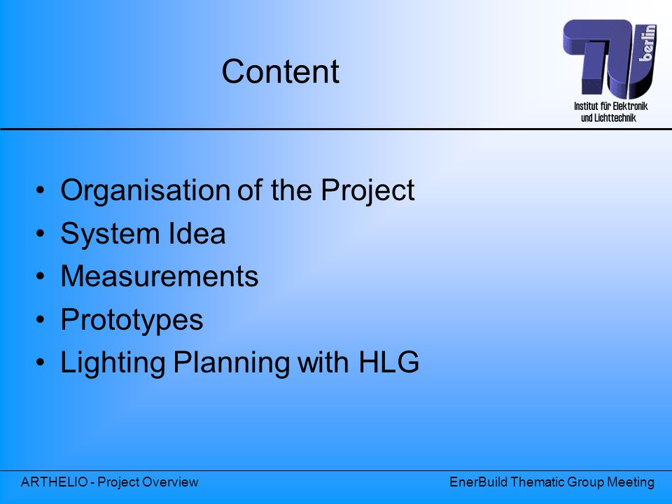Content Organisation of the Project System Idea Measurements