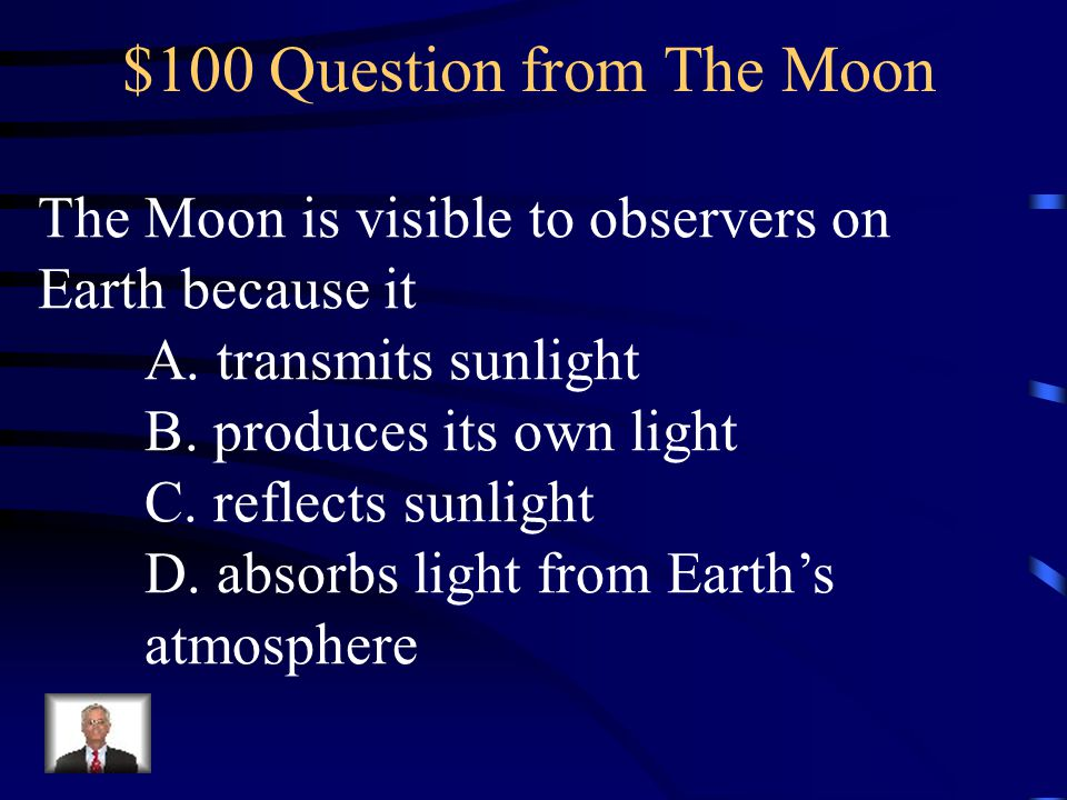 $100 Question from The Moon