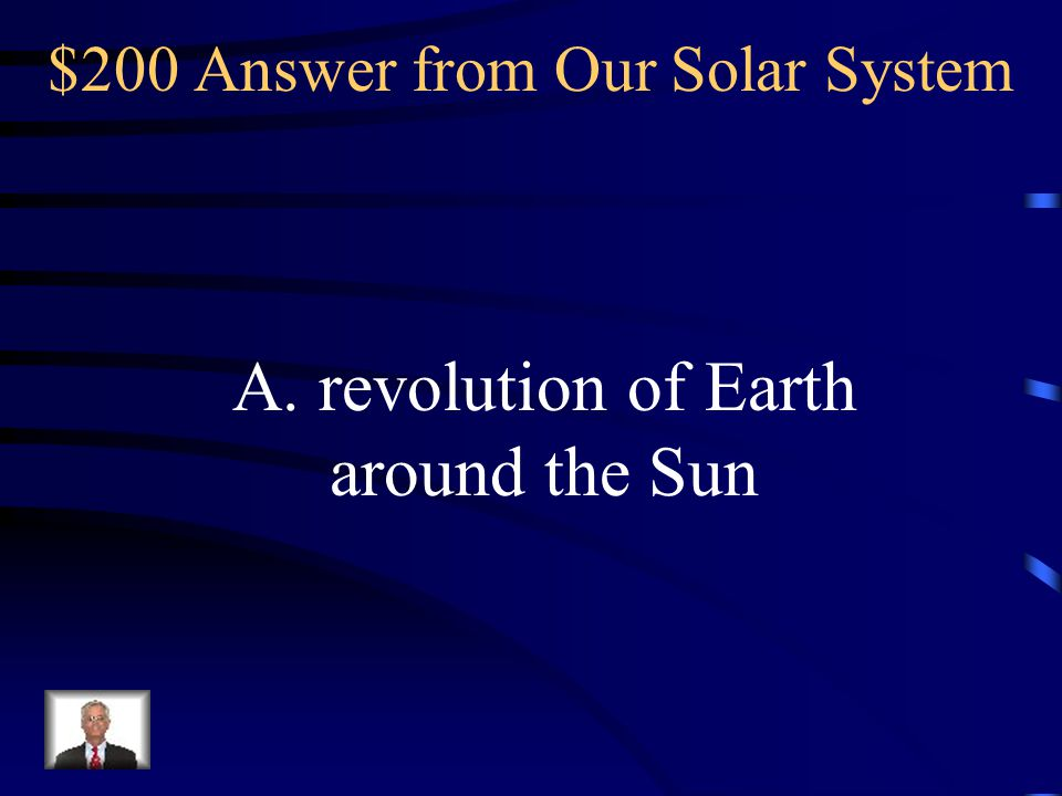 $200 Answer from Our Solar System