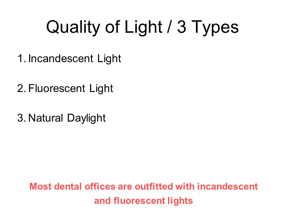 Quality of Light / 3 Types