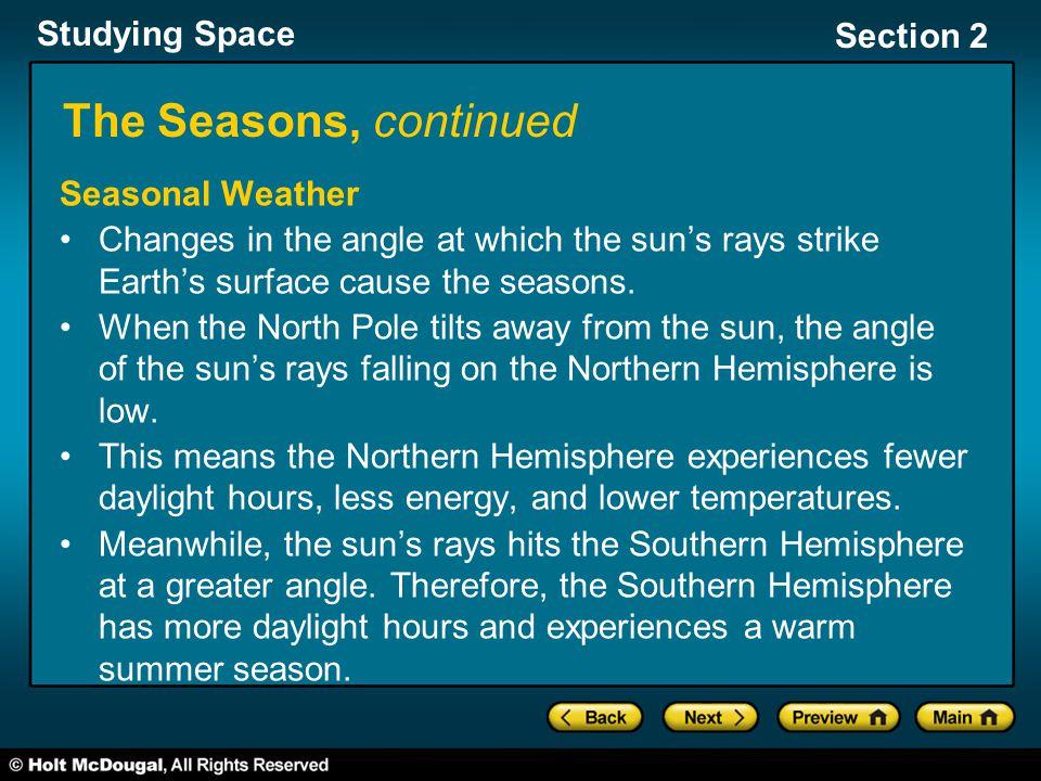 The Seasons, continued Seasonal Weather