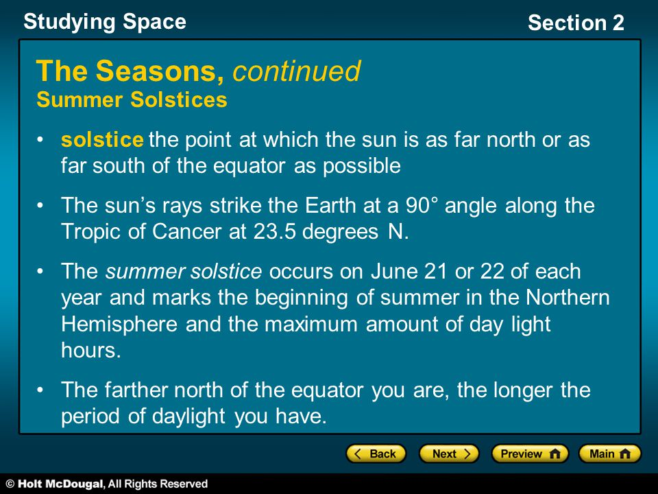 The Seasons, continued Summer Solstices
