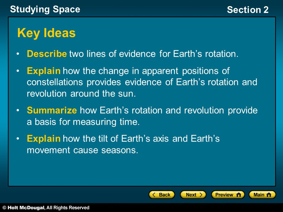 Key Ideas Describe two lines of evidence for Earth's rotation.