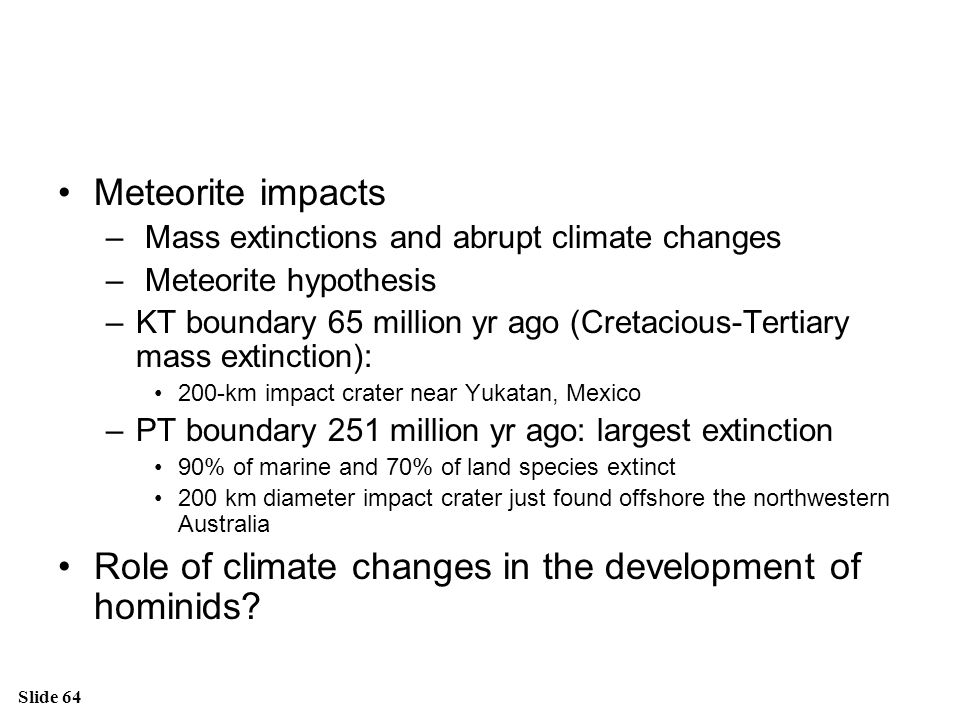 Role of climate changes in the development of hominids