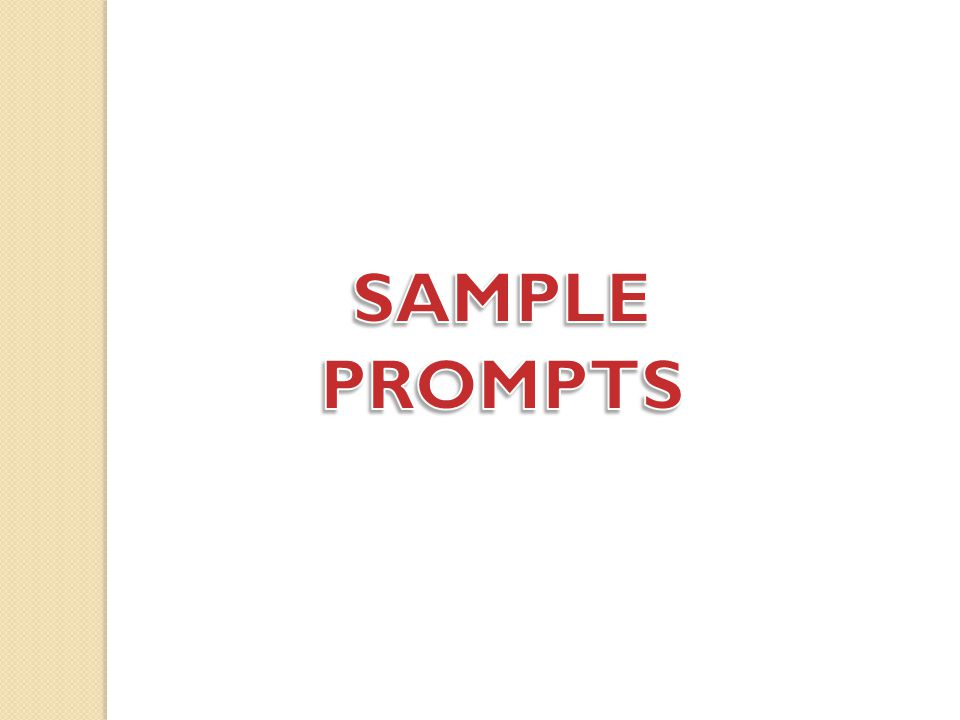 SAMPLE PROMPTS