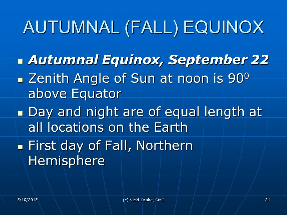 AUTUMNAL (FALL) EQUINOX