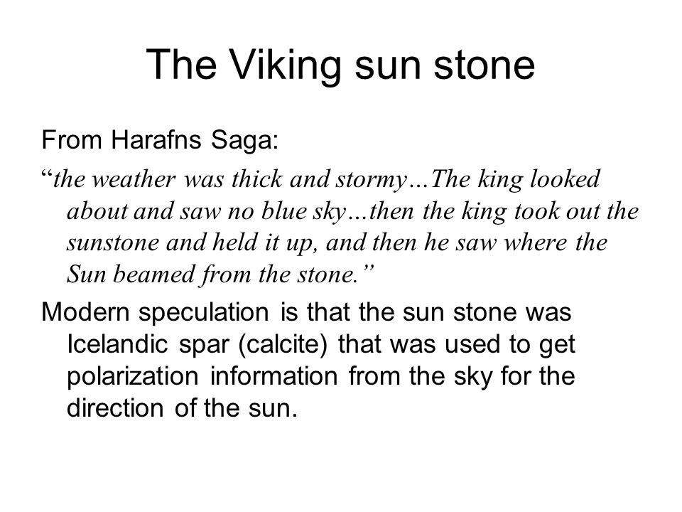 The Viking sun stone From Harafns Saga: