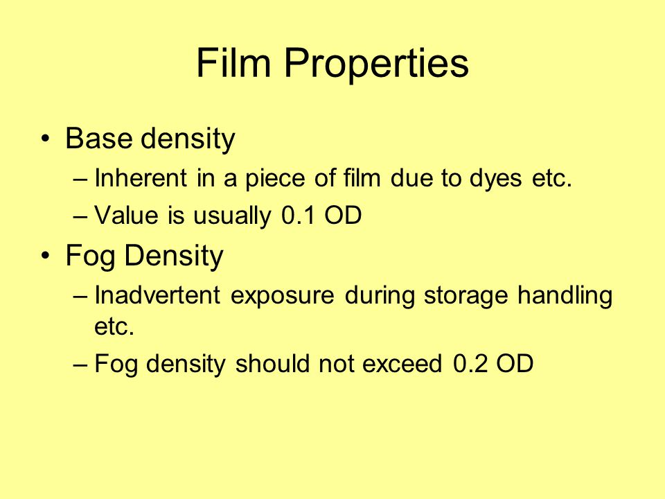 Film Properties Base density Fog Density