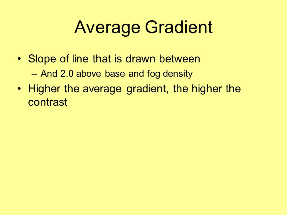 Average Gradient Slope of line that is drawn between