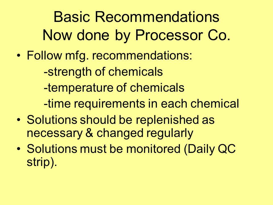 Basic Recommendations Now done by Processor Co.