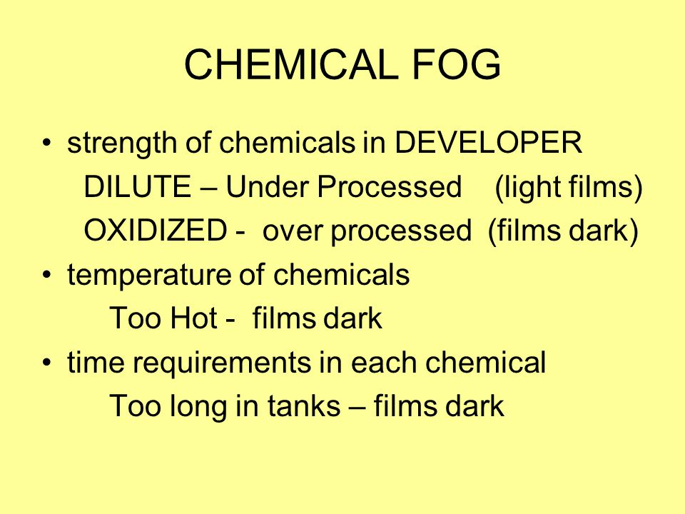 CHEMICAL FOG strength of chemicals in DEVELOPER