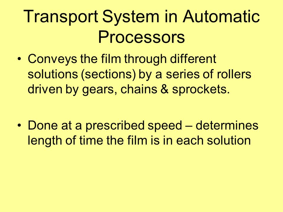 Transport System in Automatic Processors