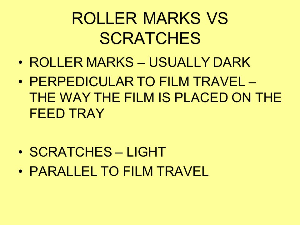 ROLLER MARKS VS SCRATCHES