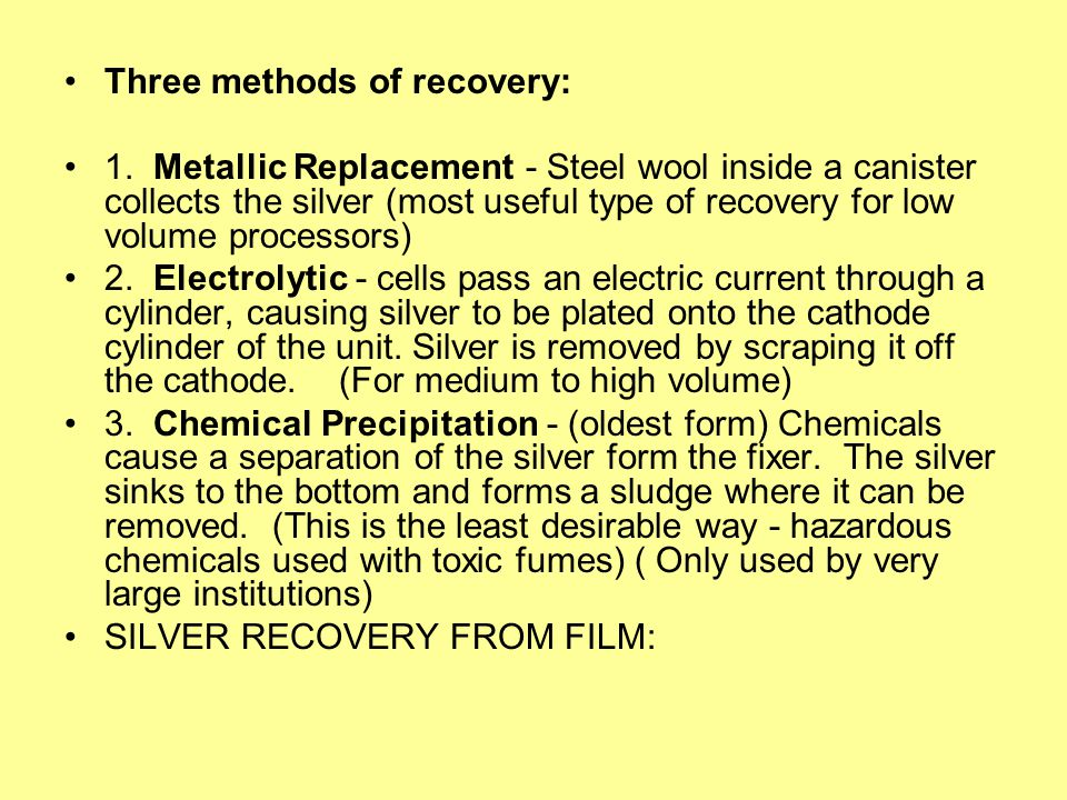 Three methods of recovery: