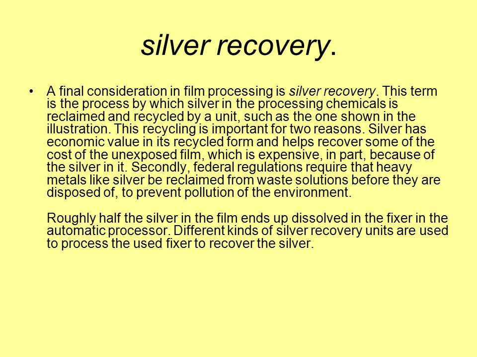 silver recovery.