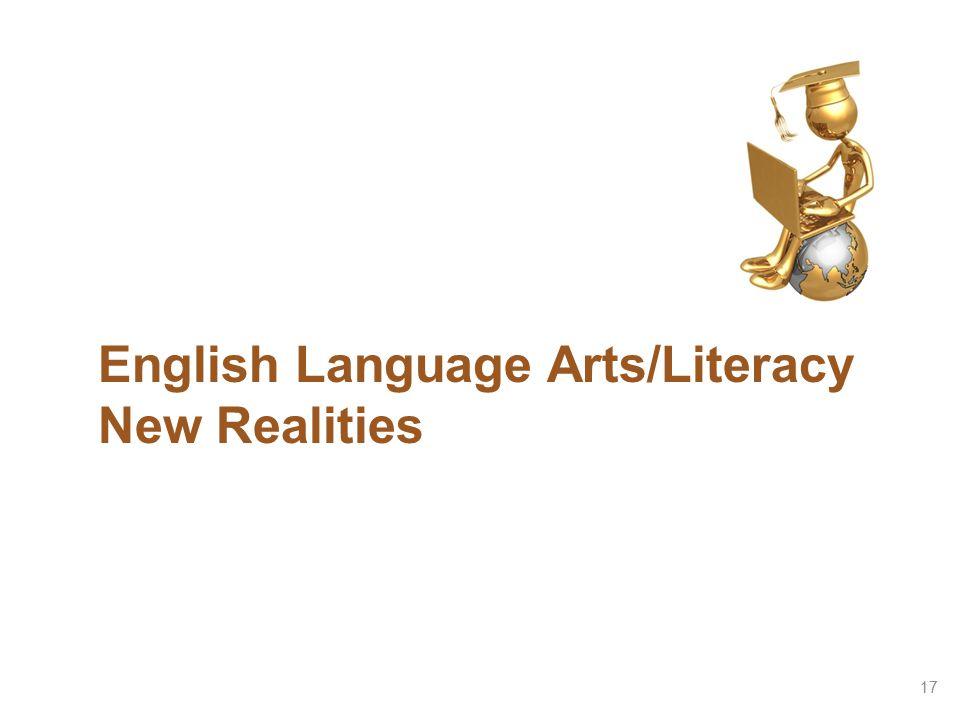 English Language Arts/Literacy New Realities