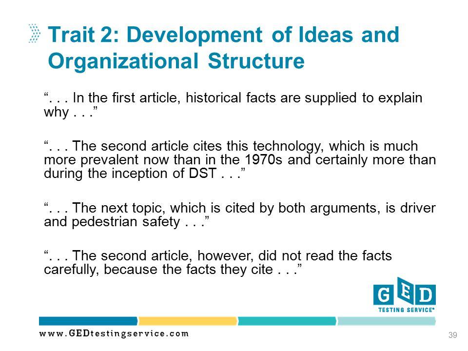Trait 2: Development of Ideas and Organizational Structure