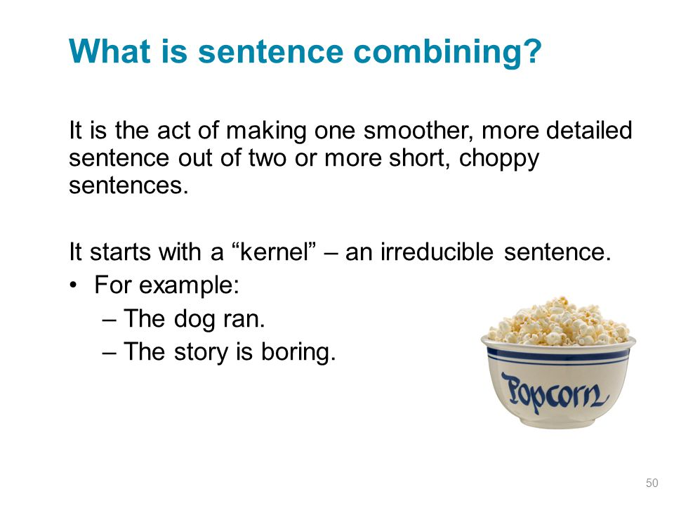 What is sentence combining