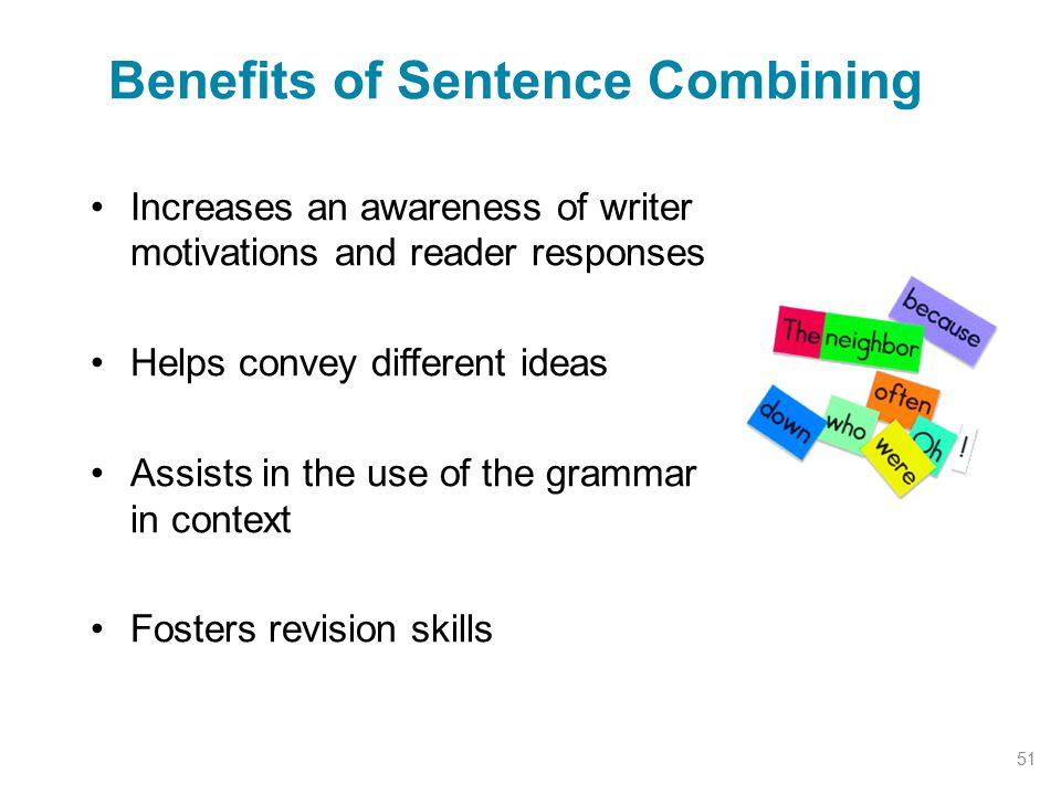 Benefits of Sentence Combining
