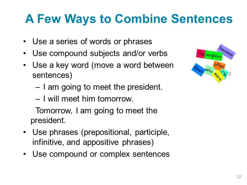 A Few Ways to Combine Sentences
