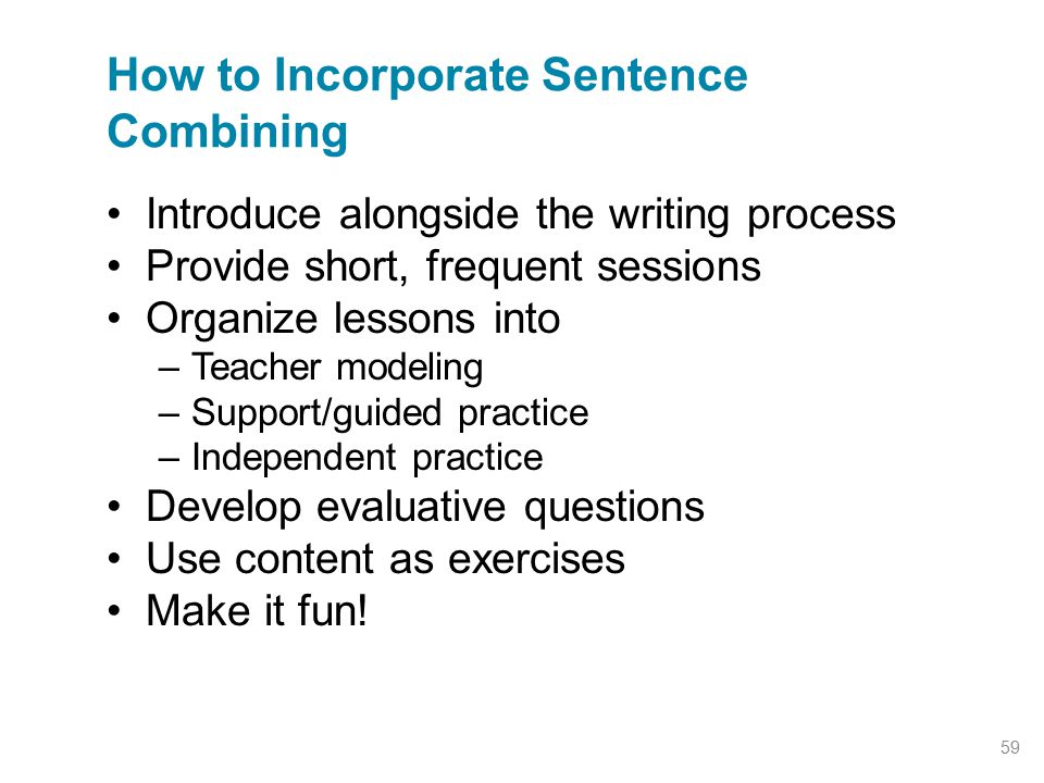 How to Incorporate Sentence Combining