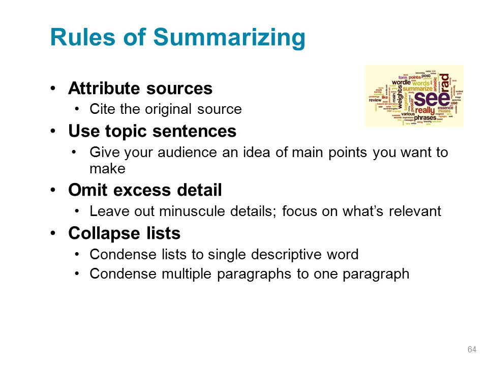 Rules of Summarizing Attribute sources Use topic sentences