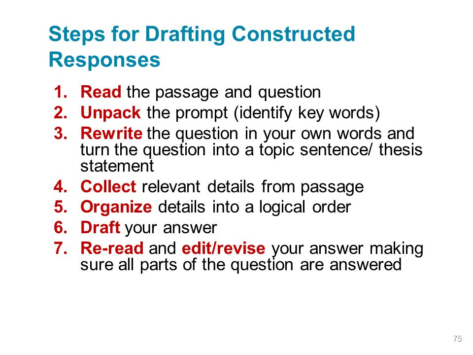 Steps for Drafting Constructed Responses